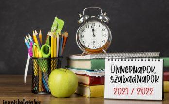 ünnepnapok, szabadnapok 2021-2022