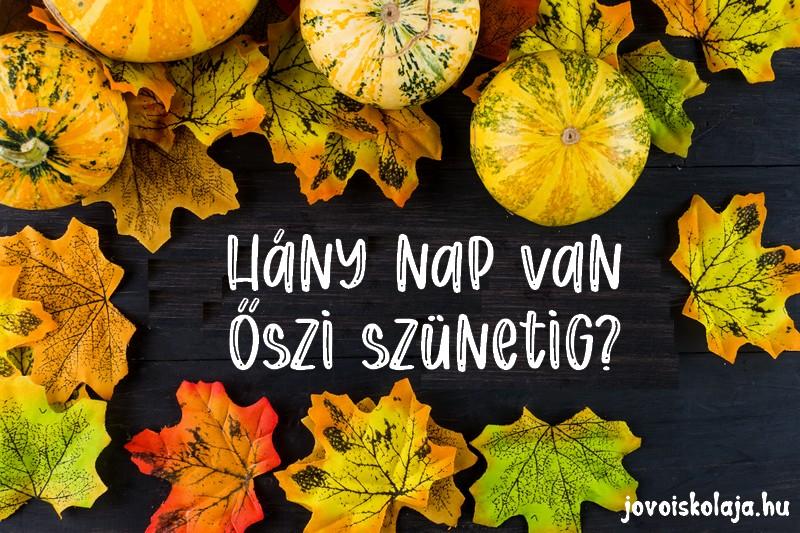 hány nap van őszi szünetig